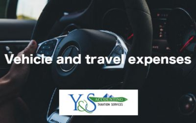 What You Can and You Can't Claim – Vehicle and Travel Expenses